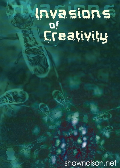 invasions of creativity